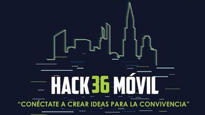 Hackathon Hack36Móvil Conéctate a crear ideas para la convivencia