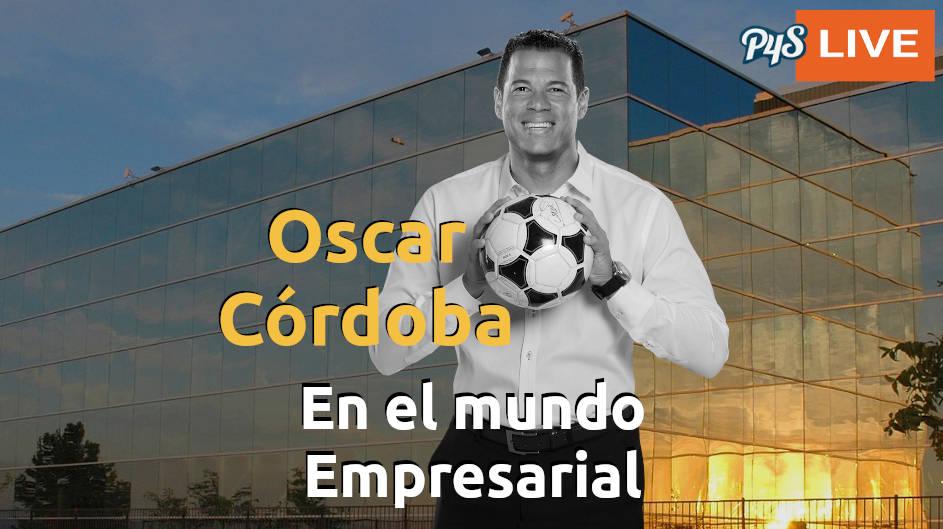 Oscar Córdoba y su experiencia en el mundo empresarial