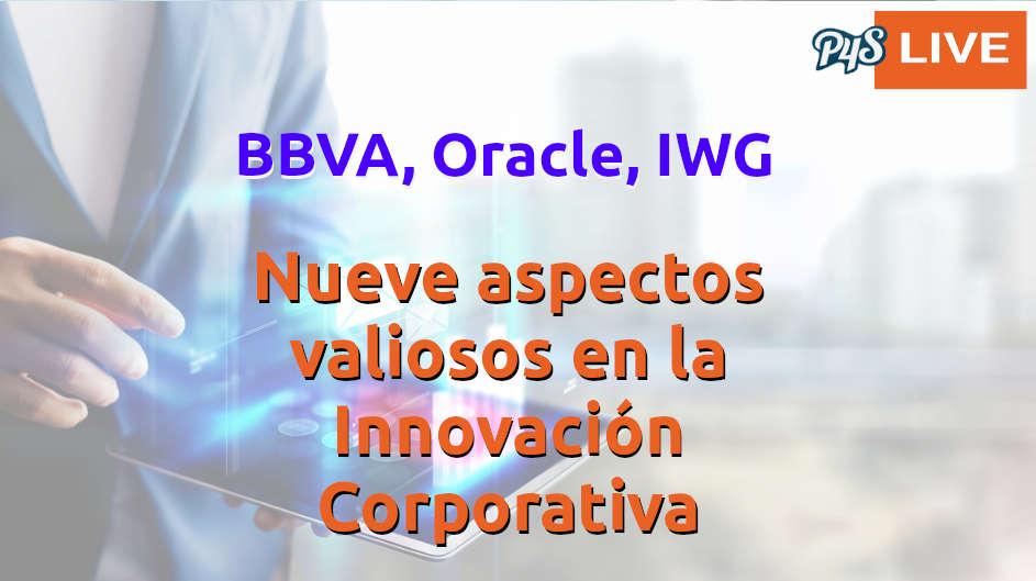 Nueve aspectos valiosos en la innovación corporativa