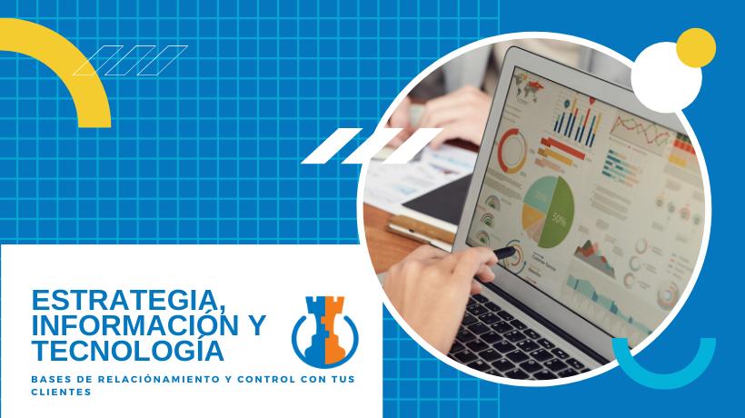 Estrategia, información y tecnología para cuidar clientes y cartera.