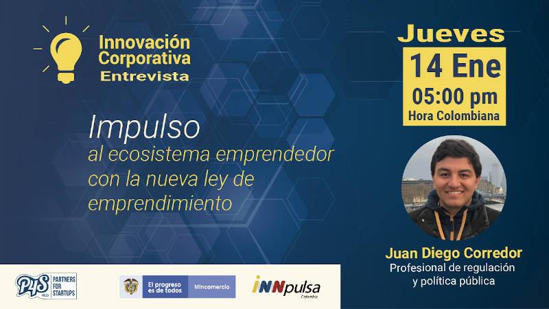 Juan Diego Corredor en Innovación Corporativa 3a Temporada.