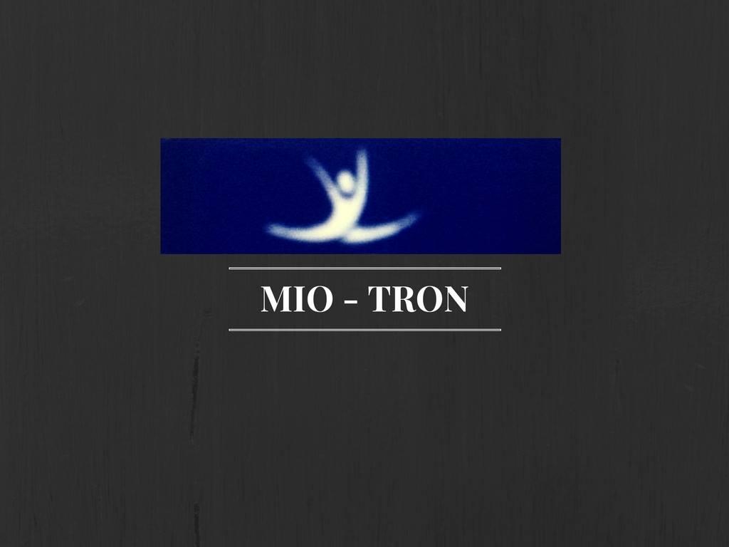 MIO-TRON